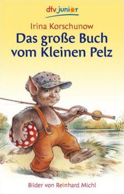 Das große Buch vom Kleinen Pelz, Irina Korschunow