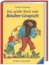 Das grosse Buch vom Räuber Grapsch, Gudrun Pausewang