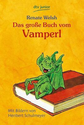 Das große Buch vom Vamperl - Renate Welsh |