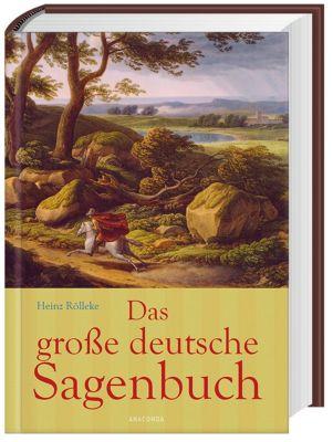 Das große deutsche Sagenbuch, Heinz Rölleke