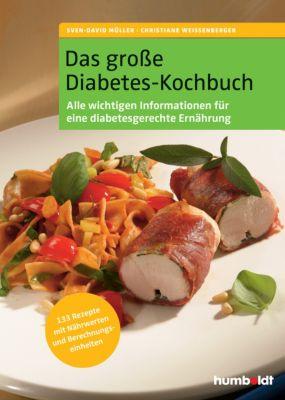 Das große Diabetes-Kochbuch, Sven-David Müller, Christiane Weißenberger