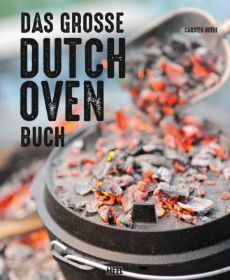 Das große Dutch Oven Buch, Carsten Bothe