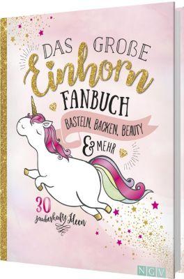 Das grosse Einhorn-Fanbuch