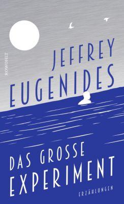 Das grosse Experiment, Jeffrey Eugenides