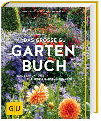 Das grosse GU Gartenbuch, Herta Simon, Marion Nickig, Jürgen Becker