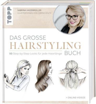 Das große Hairstyling-Buch - Sabrina Hagenmüller |