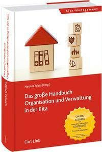 Das große Handbuch Organisation und Verwaltung in der Kita