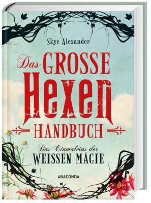 Das große Hexen-Handbuch - Skye Alexander |