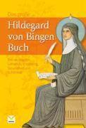 Das große Hildegard von Bingen Buch, Heidelore Kluge