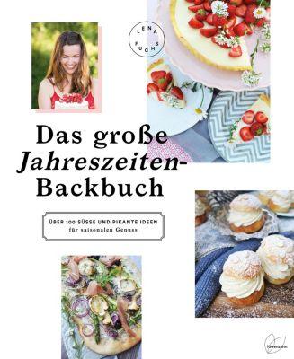 Das große Jahreszeiten-Backbuch - Lena Fuchs |