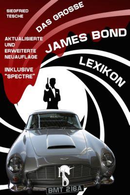 Das große James Bond-Lexikon, Siegfried Tesche