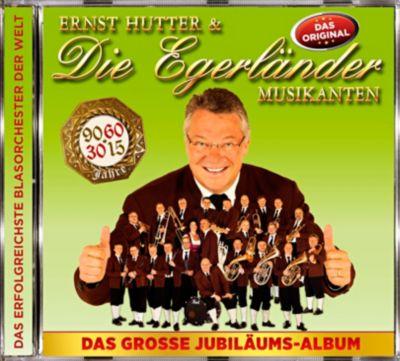 Das Grosse Jubiläumsalbum, Ernst Hutter & Die Egerländer Musikanten