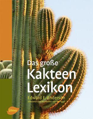 Das große Kakteen-Lexikon, Edward F. Anderson