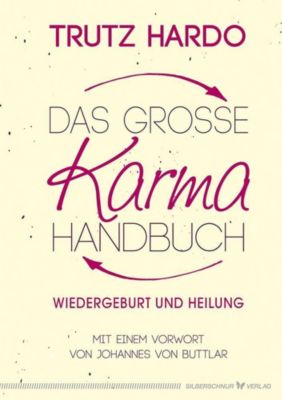 Das grosse Karmahandbuch - Trutz Hardo |