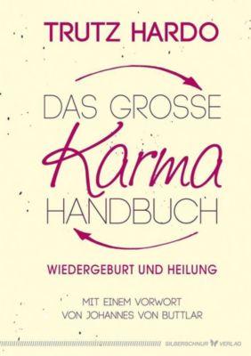 Das grosse Karmahandbuch, Trutz Hardo