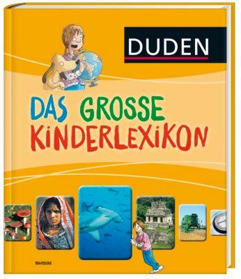 Das große Kinderlexikon - Nachschlagewerk für die Grundschule