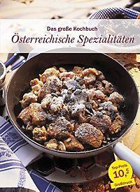 kochbücher österreich: angebote finden bei weltbild.at - österreichische Küche Kochbuch