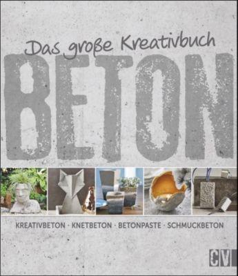 Das große Kreativbuch Beton - Mareike Grün |