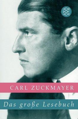 Das große Lesebuch, Carl Zuckmayer