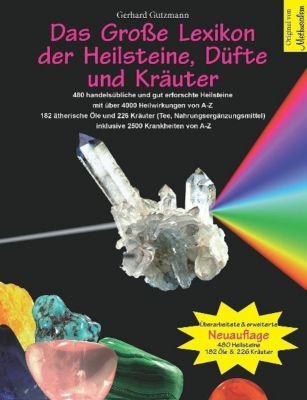 Das Große Lexikon der Heilsteine, Düfte und Kräuter - Gerhard Gutzmann pdf epub
