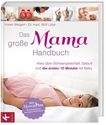 Das große Mama-Handbuch, Vivian Weigert, Wolf Lütje