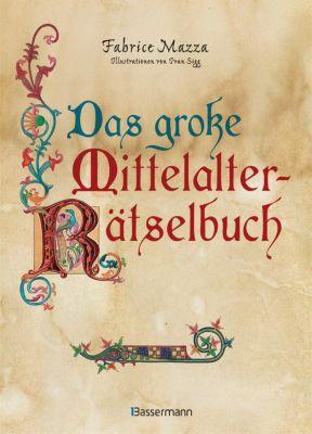 Das große Mittelalter-Rätselbuch - Fabrice Mazza pdf epub