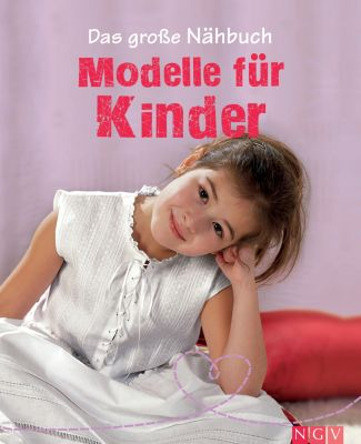 das gro e n hbuch modelle f r kinder ebook. Black Bedroom Furniture Sets. Home Design Ideas
