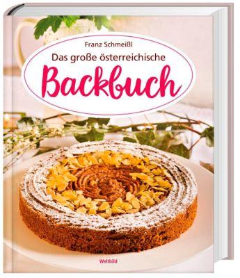 Das große österreichische Backbuch, Franz Schmeißl