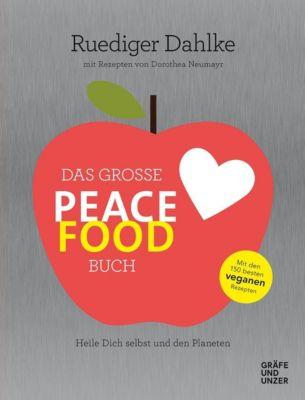 Das große Peace Food-Buch - Ruediger Dahlke pdf epub