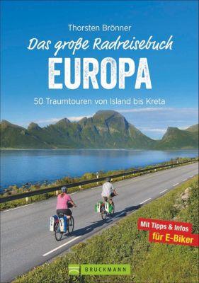 Das große Radreisebuch Europa - Thorsten Brönner pdf epub