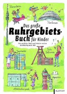 das gro e ruhrgebiets buch f r kinder buch. Black Bedroom Furniture Sets. Home Design Ideas