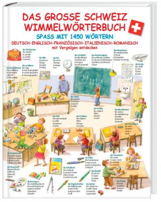 Das grosse Schweiz Wimmelwörterbuch