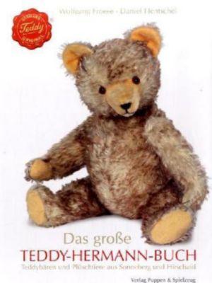 Das große Teddy-Hermann-Buch, Wolfgang Froese, Daniel Hentschel