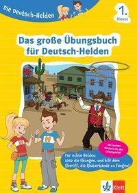 Das große Übungsbuch für Deutsch-Helden 1. Klasse