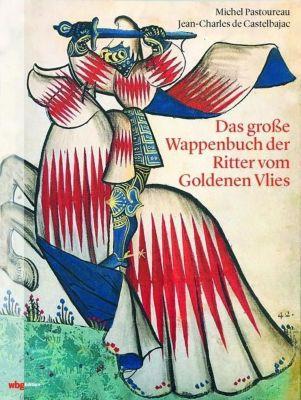 Das große Wappenbuch der Ritter vom Goldenen Vlies