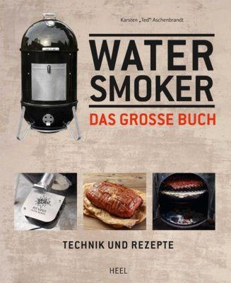 Das große Watersmoker Buch - Karsten T. Aschenbrandt |