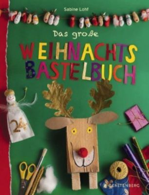 Das große Weihnachtsbastelbuch, Sabine Lohf