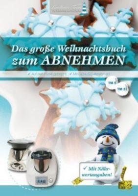 Das große Weihnachtsbuch zum Abnehmen, Angelika Willhöft
