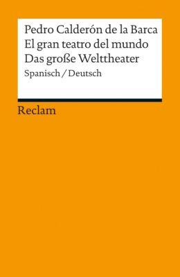 Das große Welttheater - Pedro Calderón de la Barca pdf epub