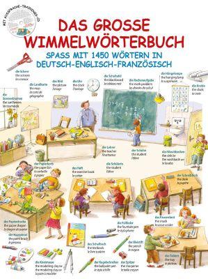 Das große Wimmelwörterbuch - Spaß mit 1450 Wörtern in Deutsch-Englisch-Französis