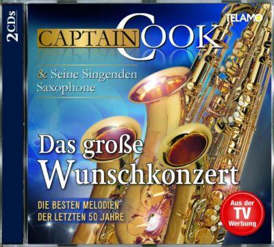 Das große Wunschkonzert - Die besten Melodien der letzten 50 Jahre, Captain Cook Und Seine Singenden Saxophone