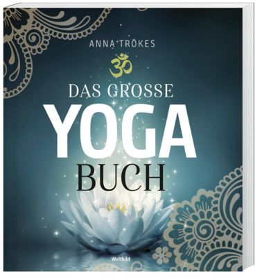 Das grosse Yoga Buch, Anna Trökes