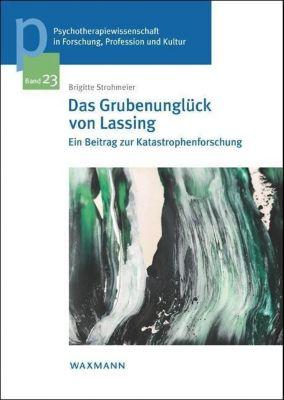 Das Grubenunglück von Lassing - Brigitte Strohmeier pdf epub