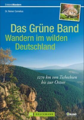 Das Grüne Band - Wandern im wilden Deutschland - Reiner Cornelius |
