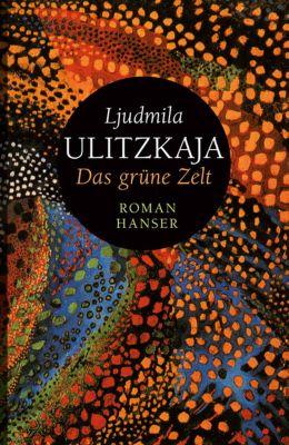 Das grüne Zelt, Ljudmila Ulitzkaja