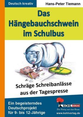 Das Hängebauchschwein im Schulbus, Hans-Peter Tiemann