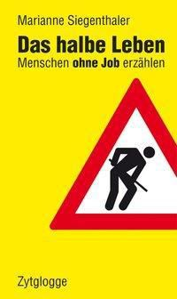 Das halbe Leben, Marianne Siegenthaler