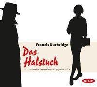 Das Halstuch, 3 Audio-CDs, Francis Durbridge