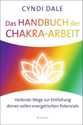 Das Handbuch der Chakra-Arbeit, Cyndi Dale