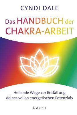 Das Handbuch der Chakra-Arbeit - Cyndi Dale |